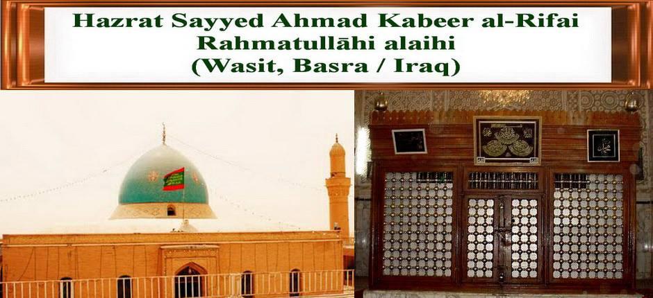 Hazrat Sayyed Ahmad Kabeer Rifai rahmatullāhi