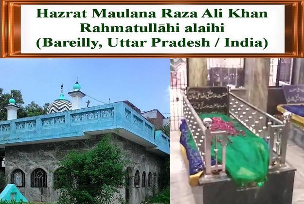 Hazrat Maulana Raza Ali Khan rahmatullāhi alaihi