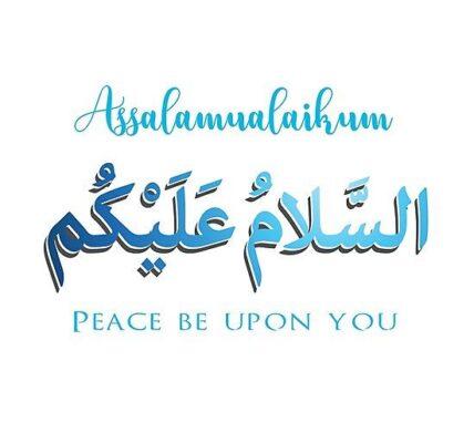 as salam o alaikum